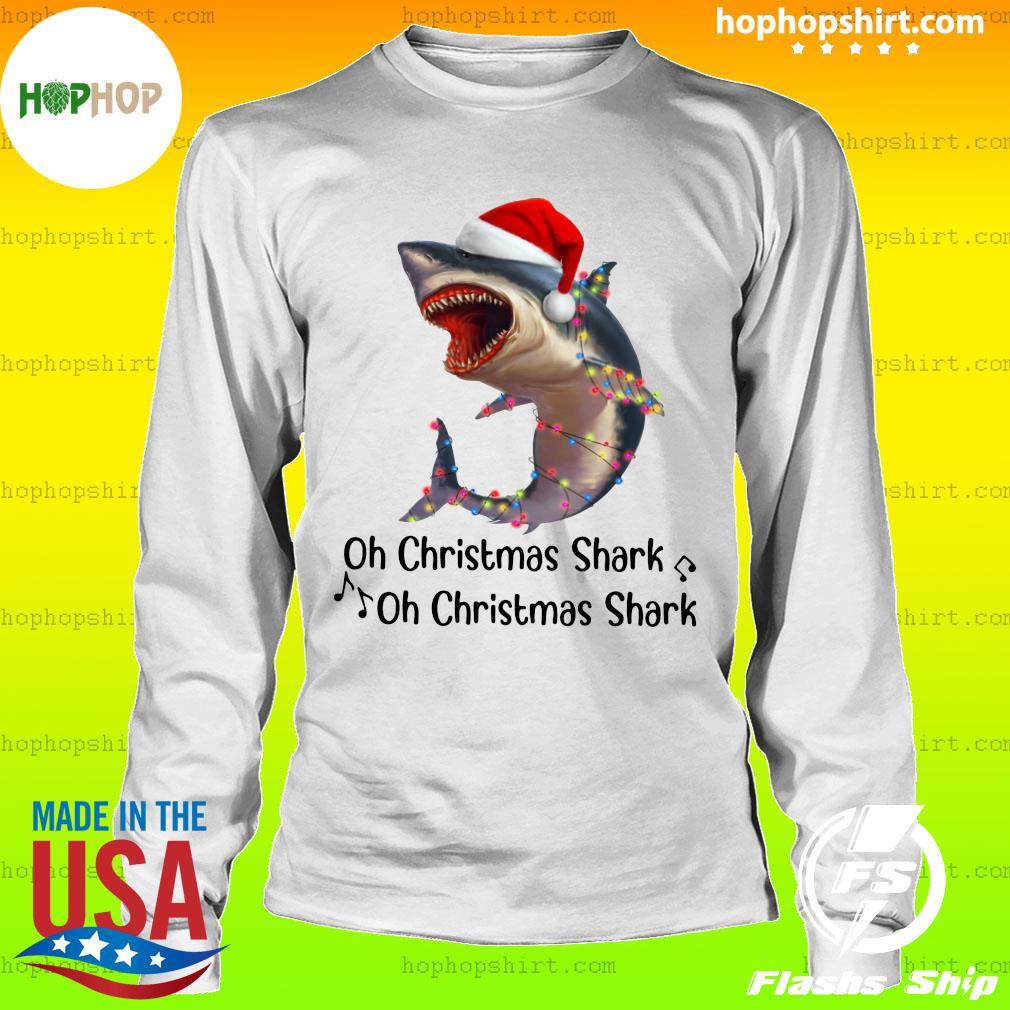 Shark Santa Light Oh Christmas Shart Oh Christmas Shark Sweats LongSleeve